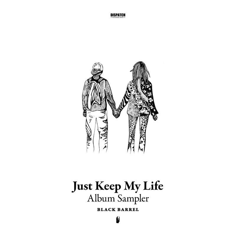 Just Keep My Life - SAMPLER