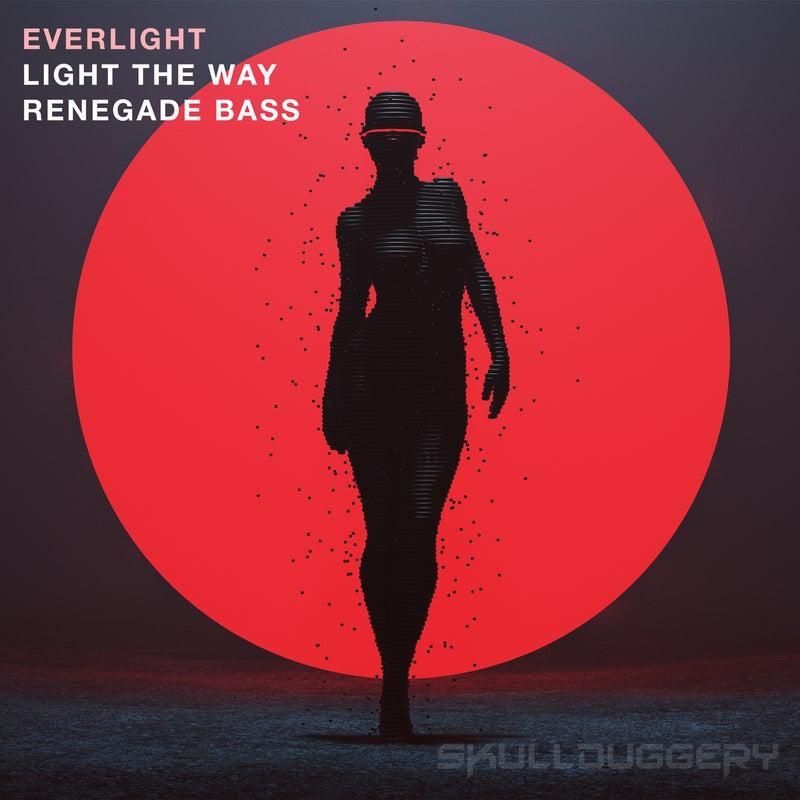 Light the Way / Renegade Bass