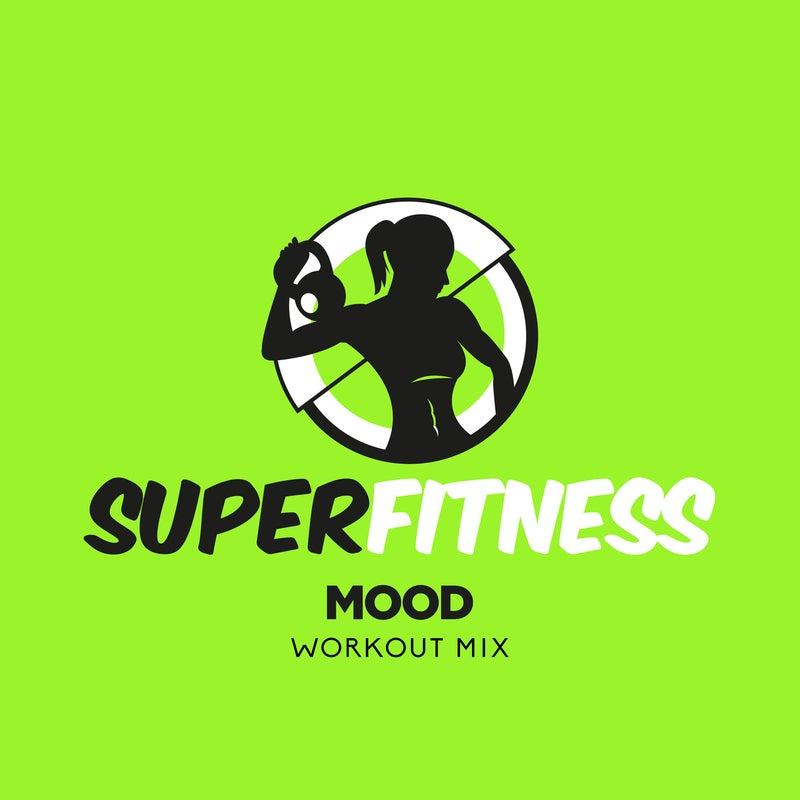Mood (Workout Mix)