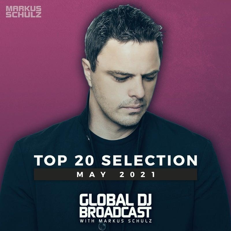 Global DJ Broadcast - Top 20 May 2021