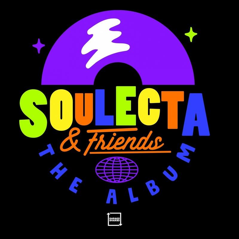 Soulecta & Friends