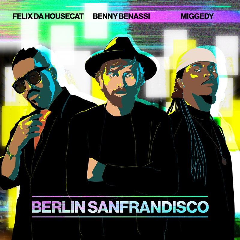 Berlin Sanfrandisco - Extended Mix