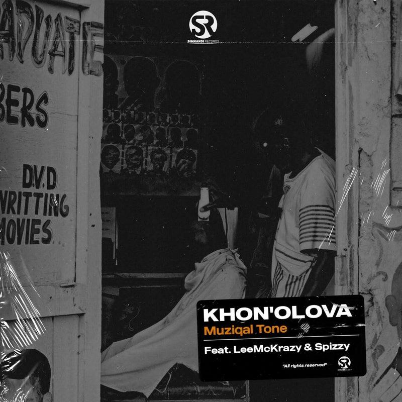 Khona'Olova (feat. LeeMcKrazy & Spizzy)
