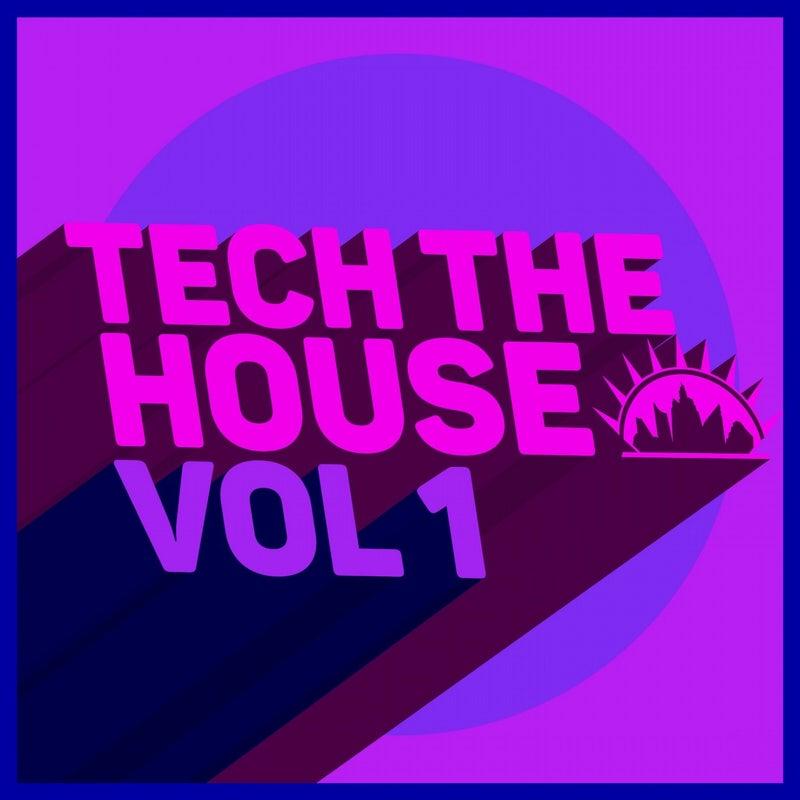 Tech the House, Vol. 1