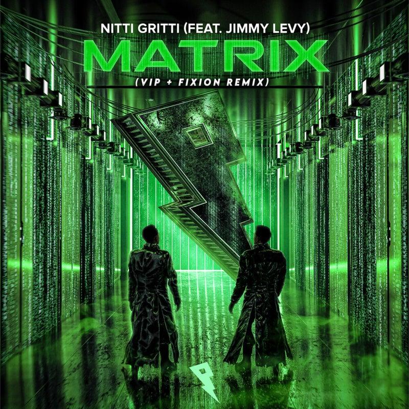 Matrix (VIP + Fixion Remix)