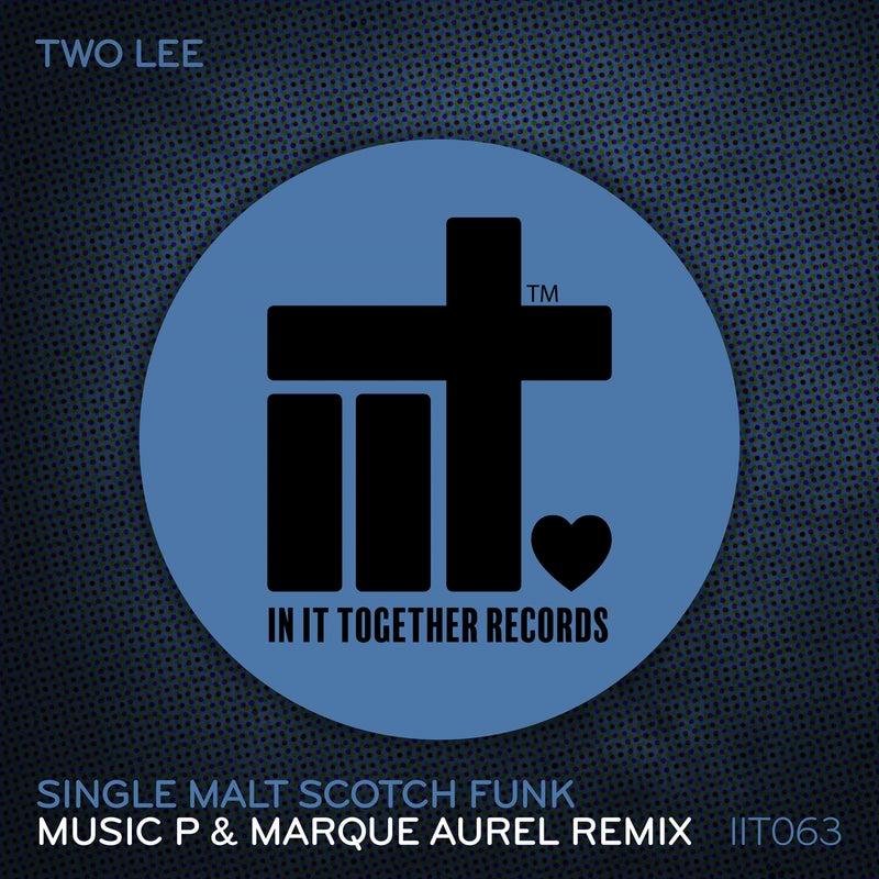 Single Malt Scotch Funk (Music P & Marque Aurel Remix)