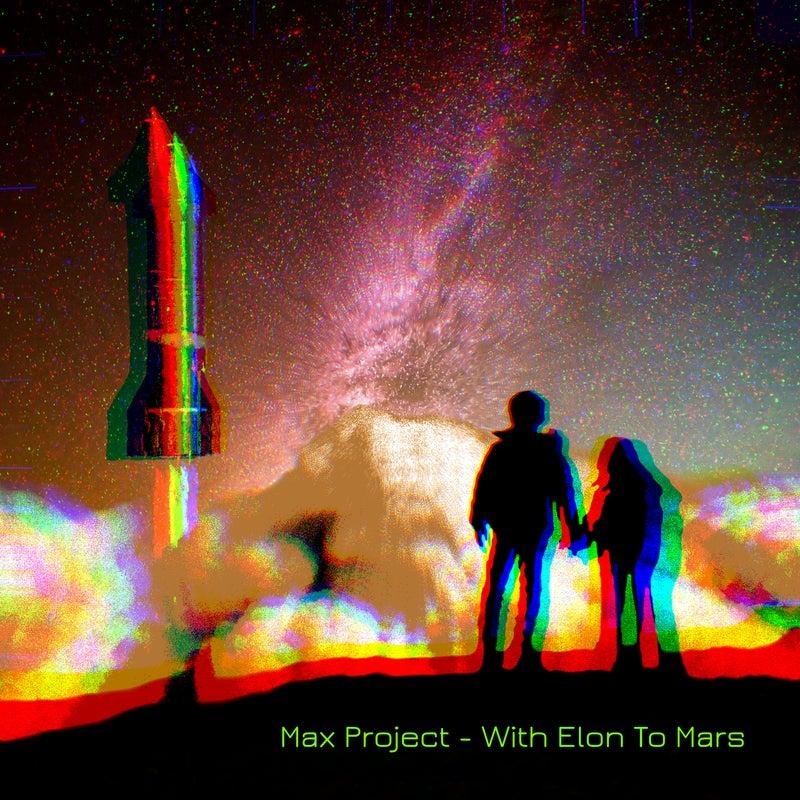 With Elon To Mars