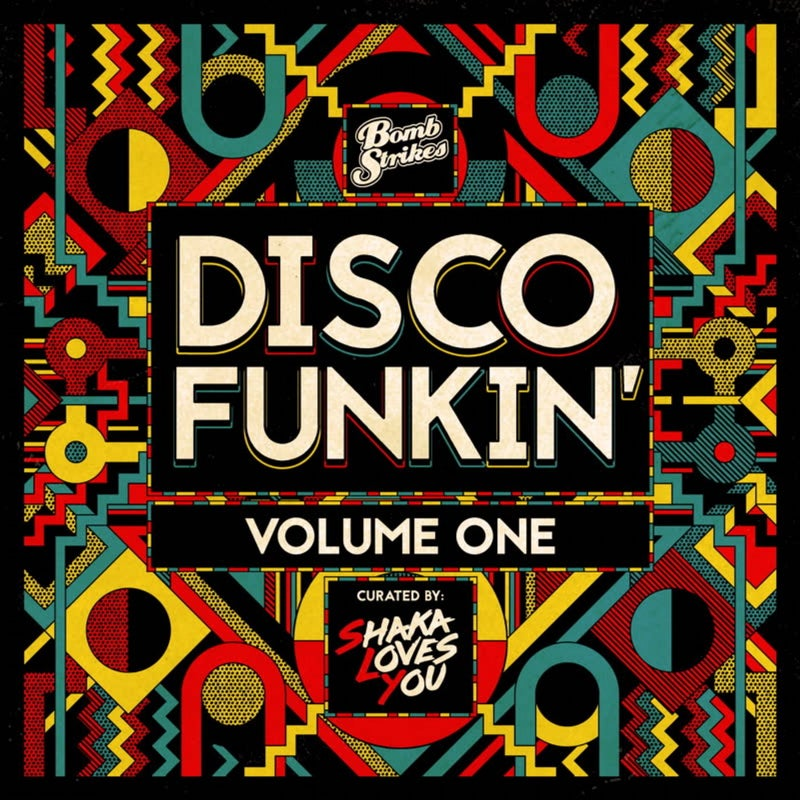 Disco Funkin', Vol. 1 (Curated by Shaka Loves You)