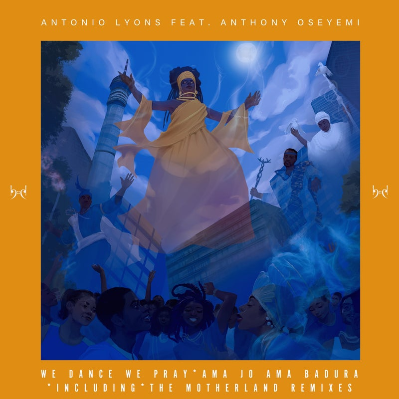 We Dance We Pray incl Motherland Remixes