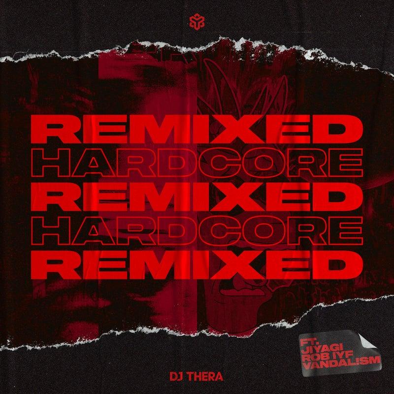 Remixed The Hardcore Edition - Pro Mixes