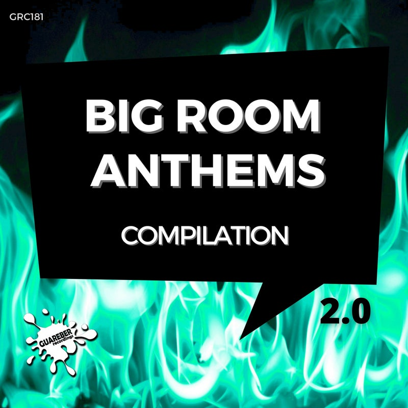 Big Room Anthems Compilation 2.0