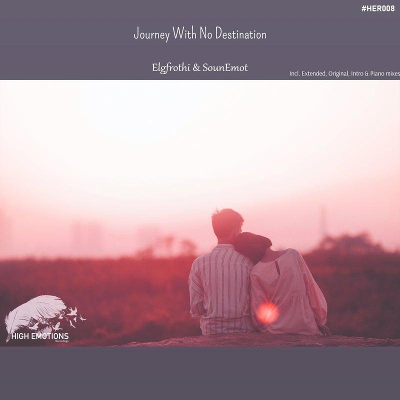 Journey with No Destination