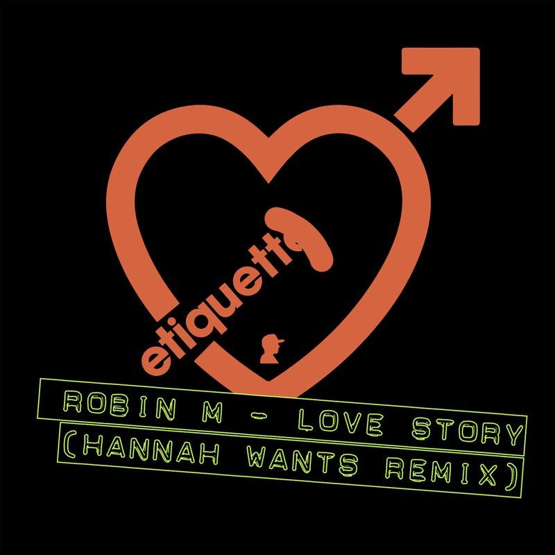 Love Story (Hannah Wants Remix)