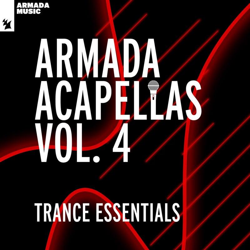 Armada Acapellas, Vol. 4 - Trance Essentials