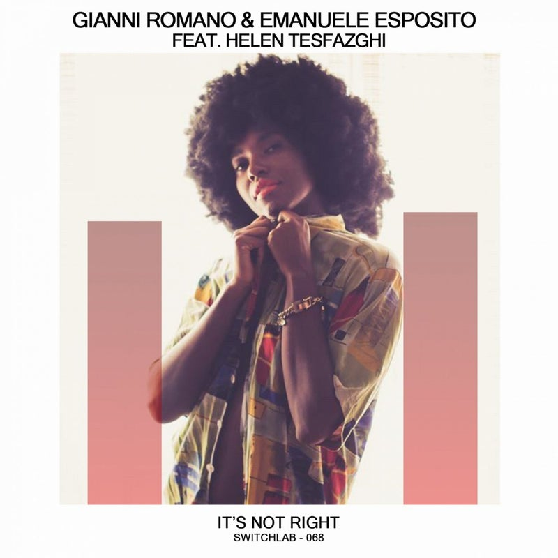 It's Not Right (feat. Helen Tesfazghi)