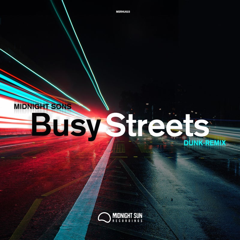 Busy Streets / Busy Streets (Dunk remix)