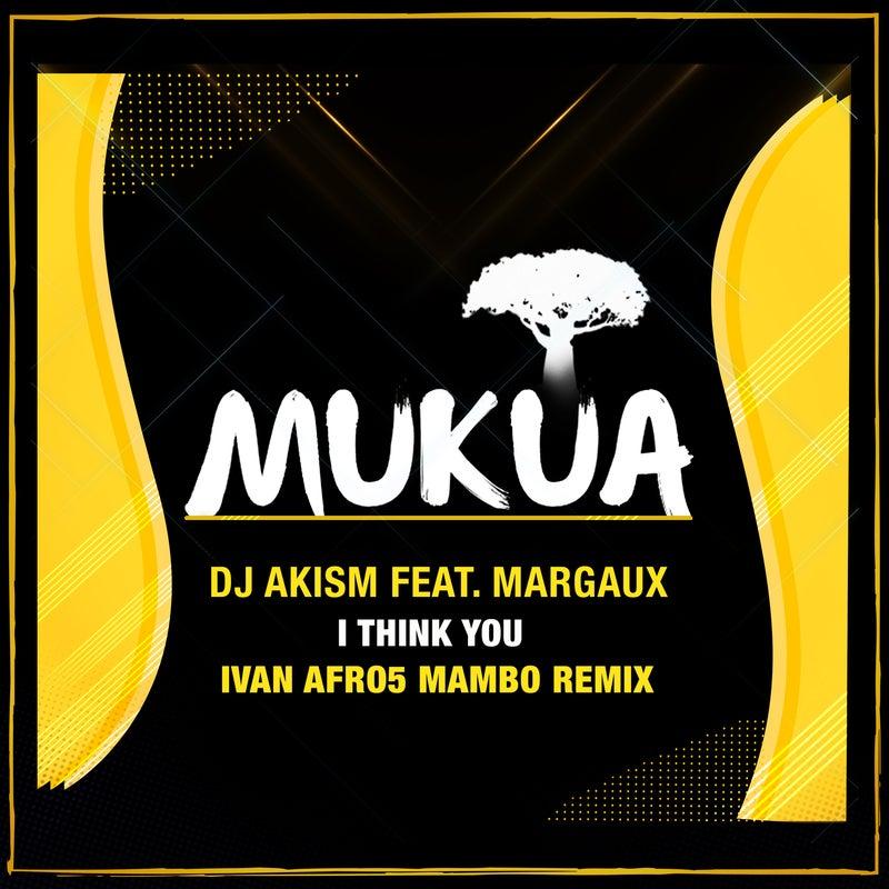 I Think You (Ivan Afro5 Remix)