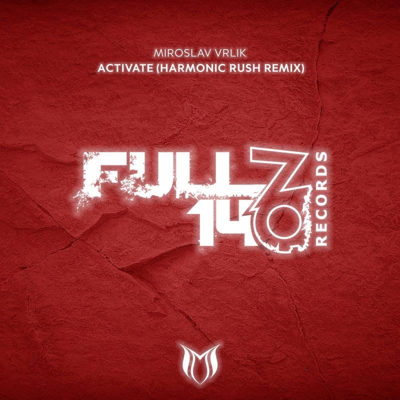 Activate (Harmonic Rush Extended Remix)