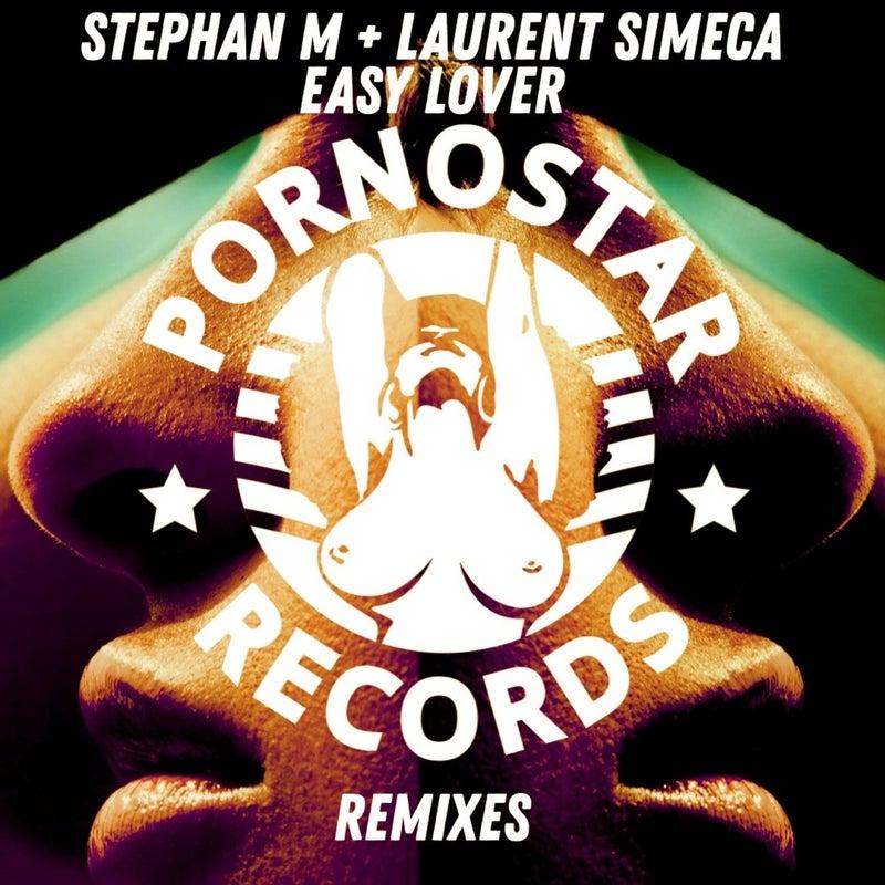 Stephan M, Laurent Simeca - Easy Lover Remixes