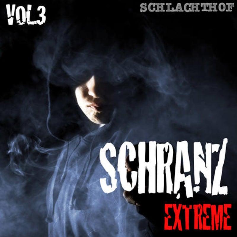 Schranz Extreme Vol. 3 - The Hardtechno Revolution