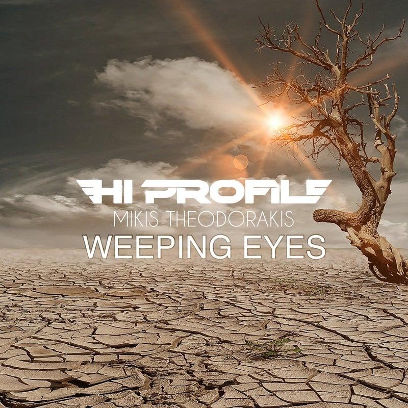 Weeping Eyes