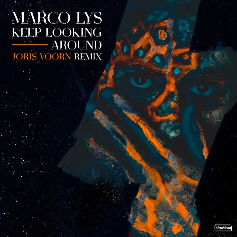 Keep Looking Around - Joris Voorn Remix