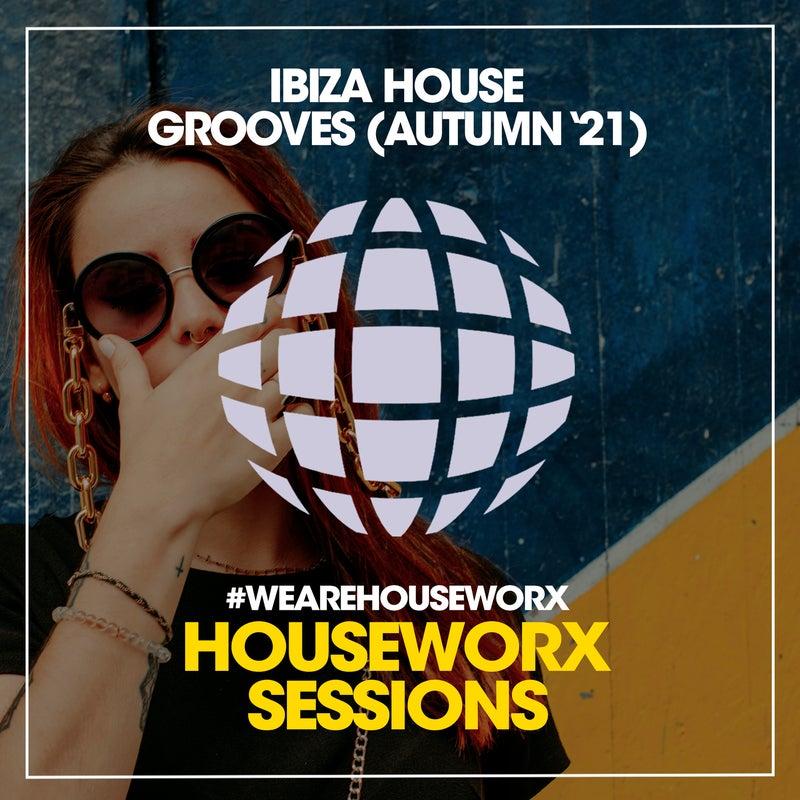 Ibiza House Grooves (Autumn '21)