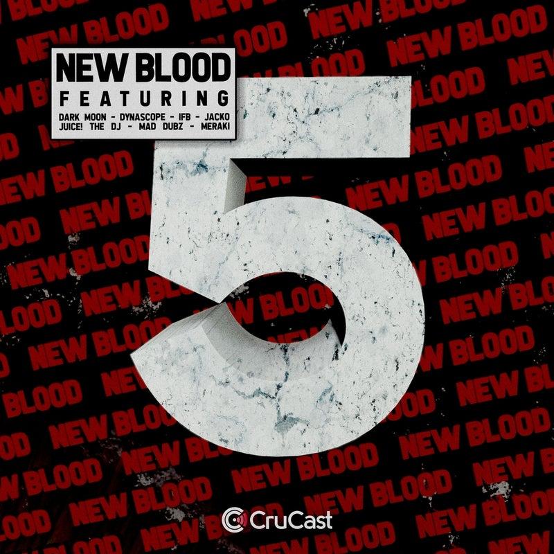 New Blood 5