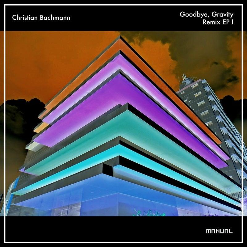 Goodbye, Gravity - Remix EP 1