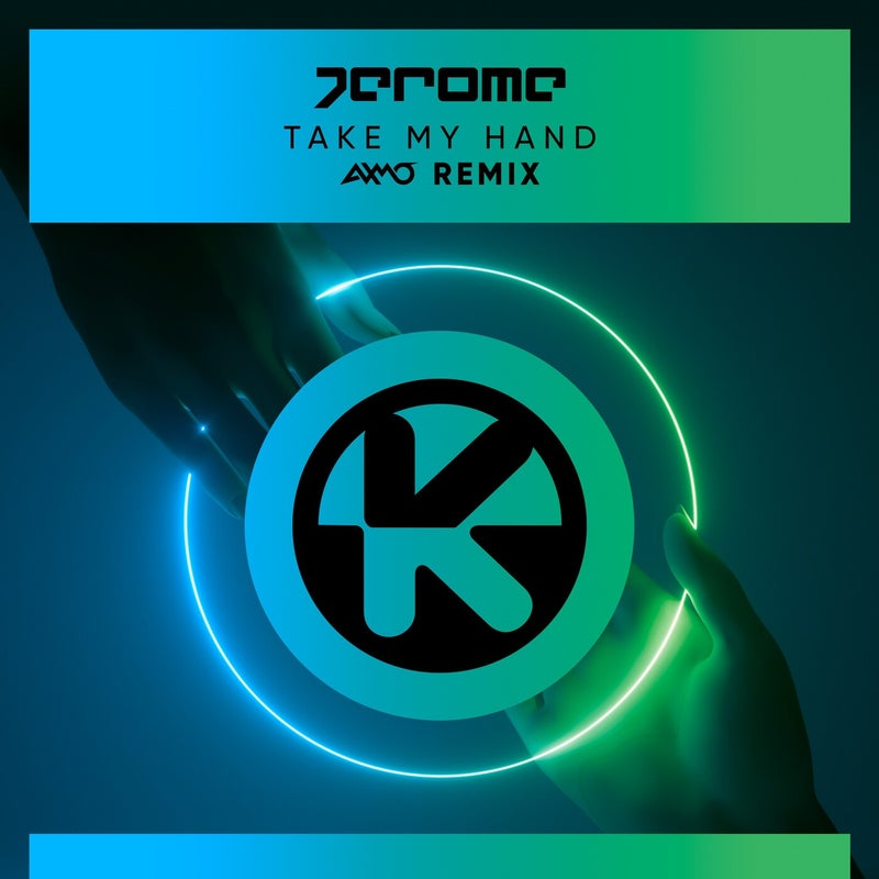 Take My Hand (AXMO Extended Remix)