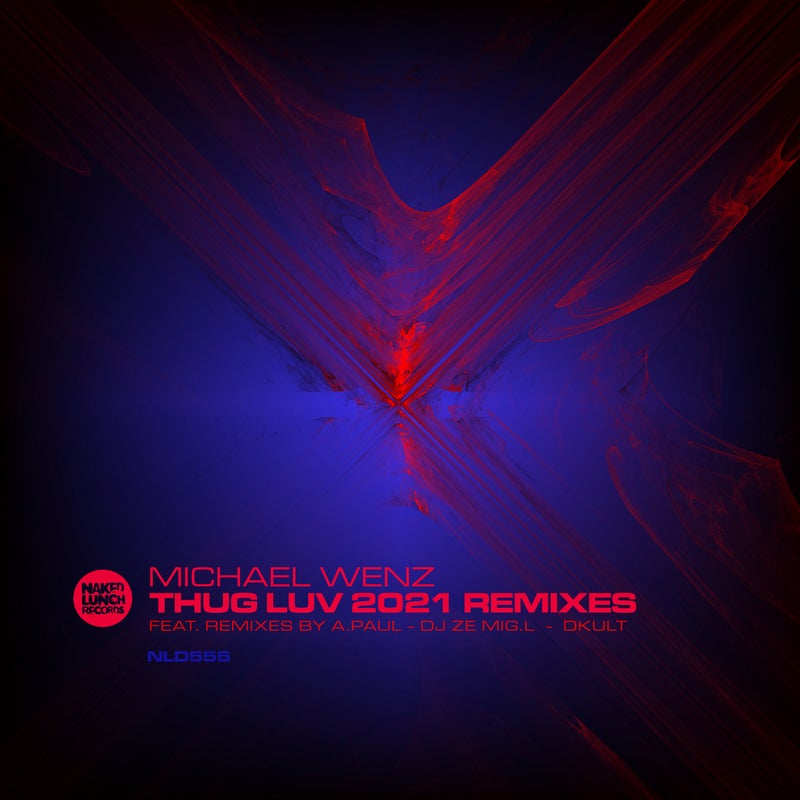 Thug Luv - 2021 Remixes