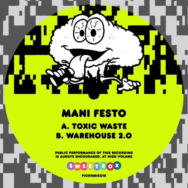 Toxic Waste / Warehouse 2.0