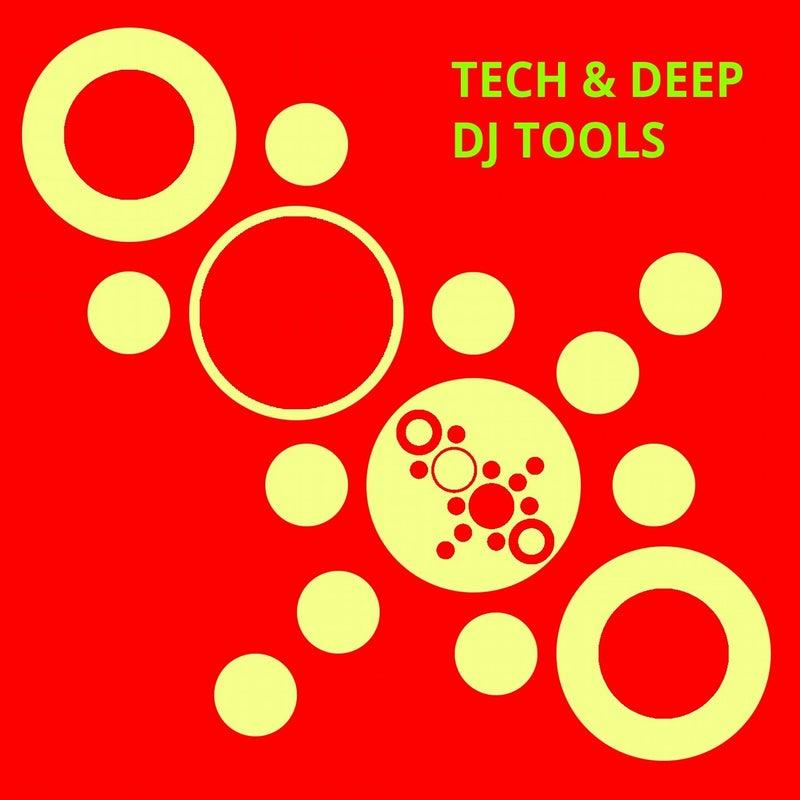Tech & Deep DJ Tools