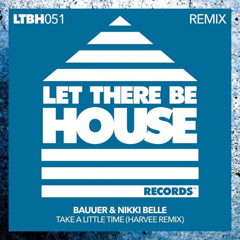 Take A Little Time (Harvee Remix)