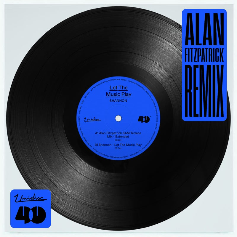 Let the Music Play (Alan Fitzpatrick's 6am Terrace Mix - Extended)
