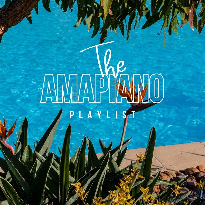 The Amapiano Playlist
