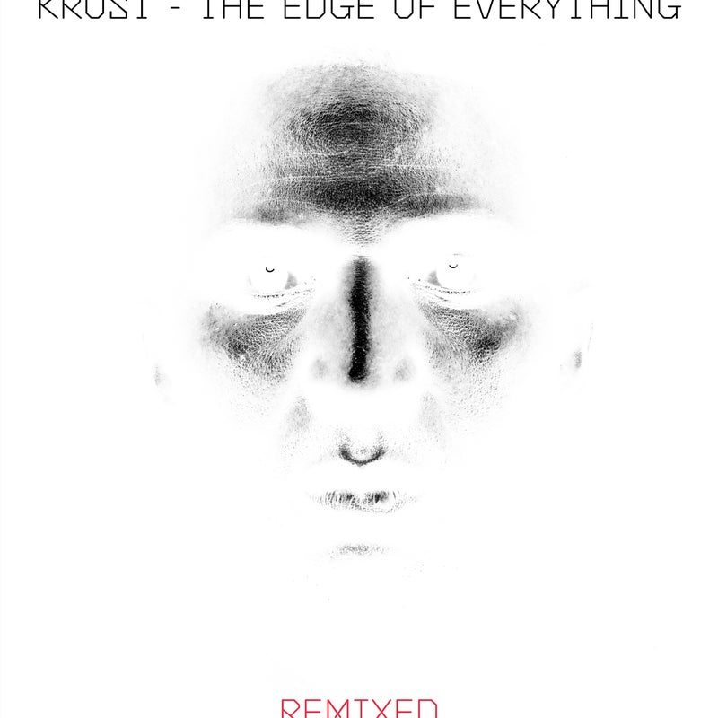 The Edge Of Everything - Remixed