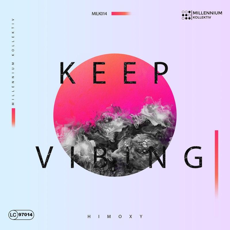Keep Vibing