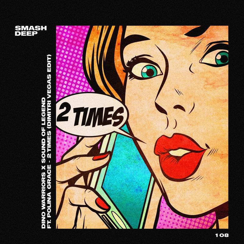 2 Times (Dimitri Vegas Extended Edit)