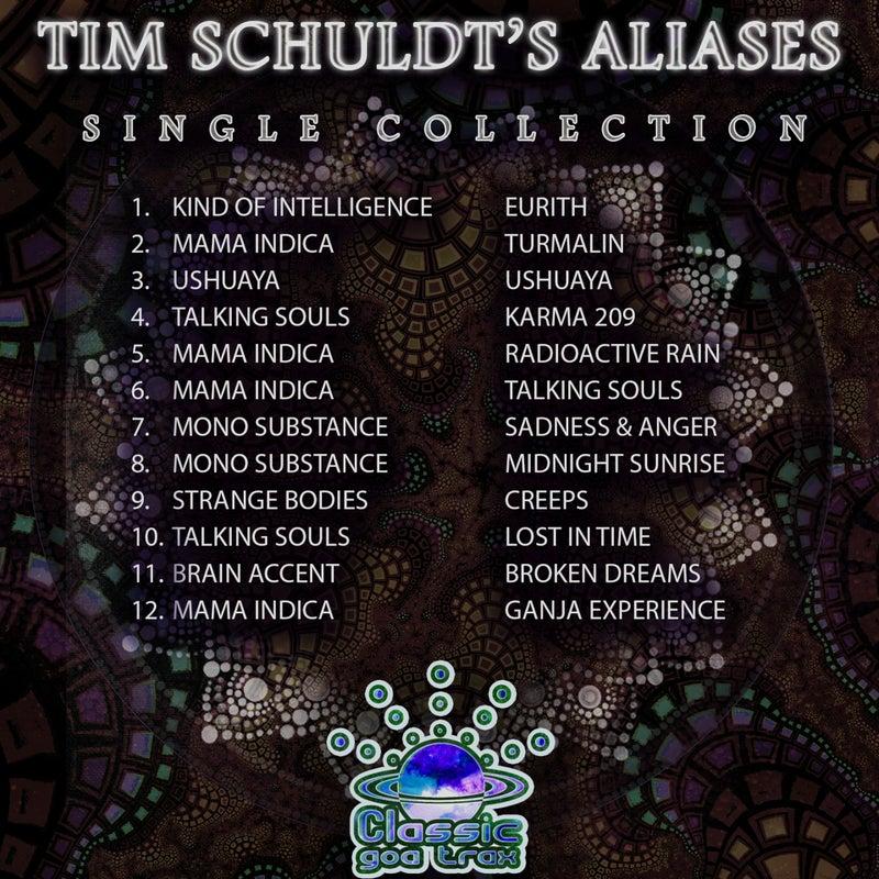 Tim Schuldt's Aliases: Single Collection