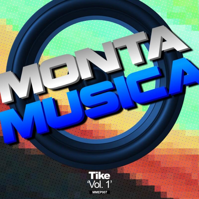 Monta Musica Presents: Tike Vol. 1