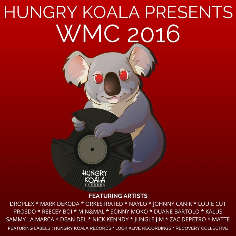 Hungry Koala Presents WMC 2016