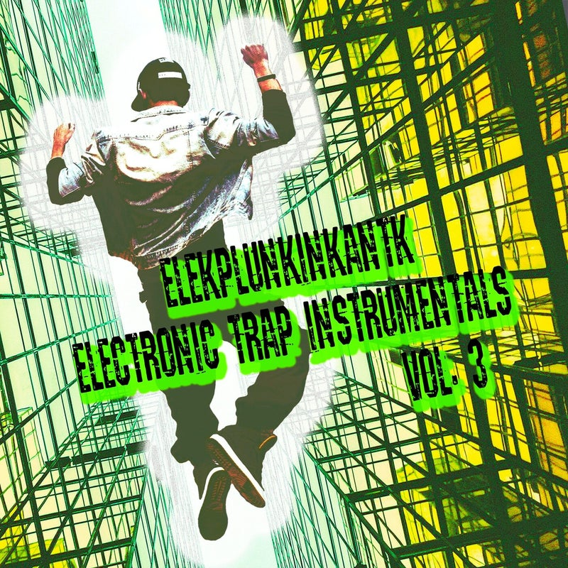 Electronic Trap Instrumentals, Vol. 3