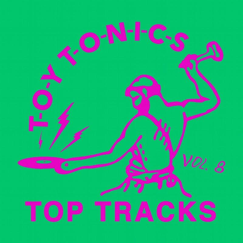 Toy Tonics Top Tracks Vol. 8