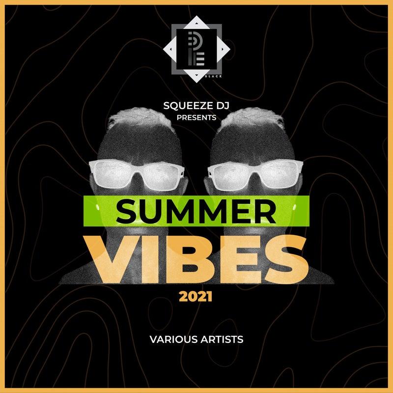 Squeeze Dj presents: Summer Vibes 2021