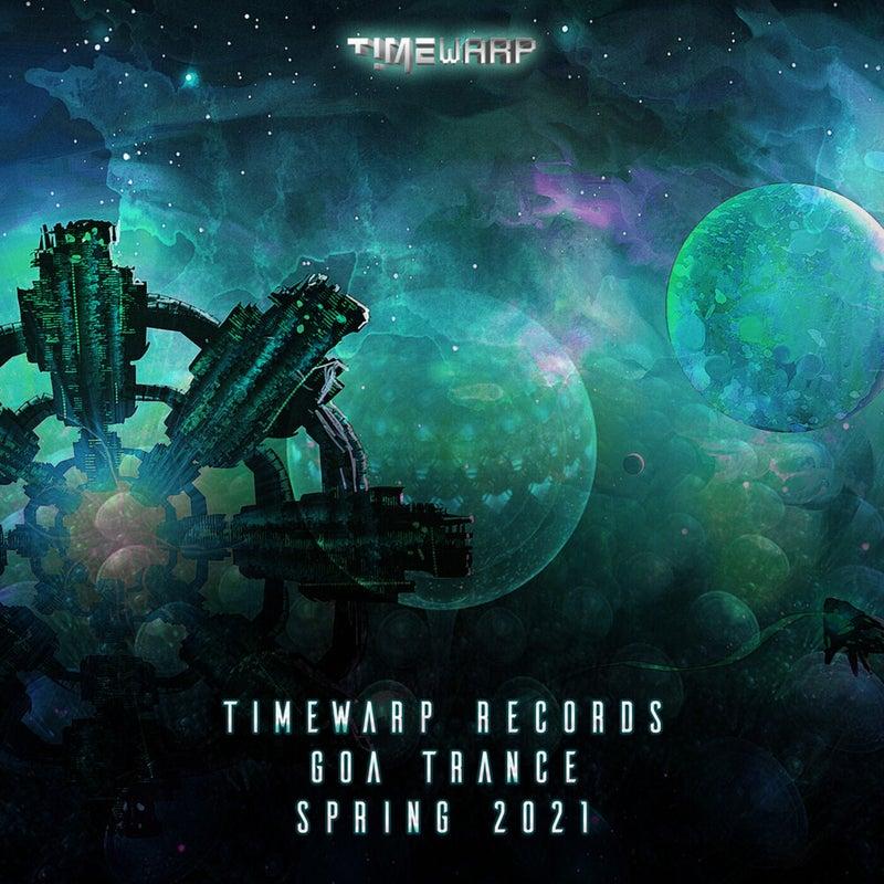 Timewarp Records Goa Trance Spring 2021 (Goa Trance Dj Mix)