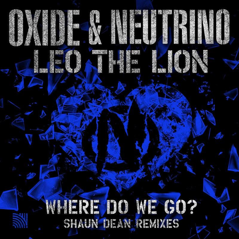 Where Do We Go? (Shaun Dean Remixes)