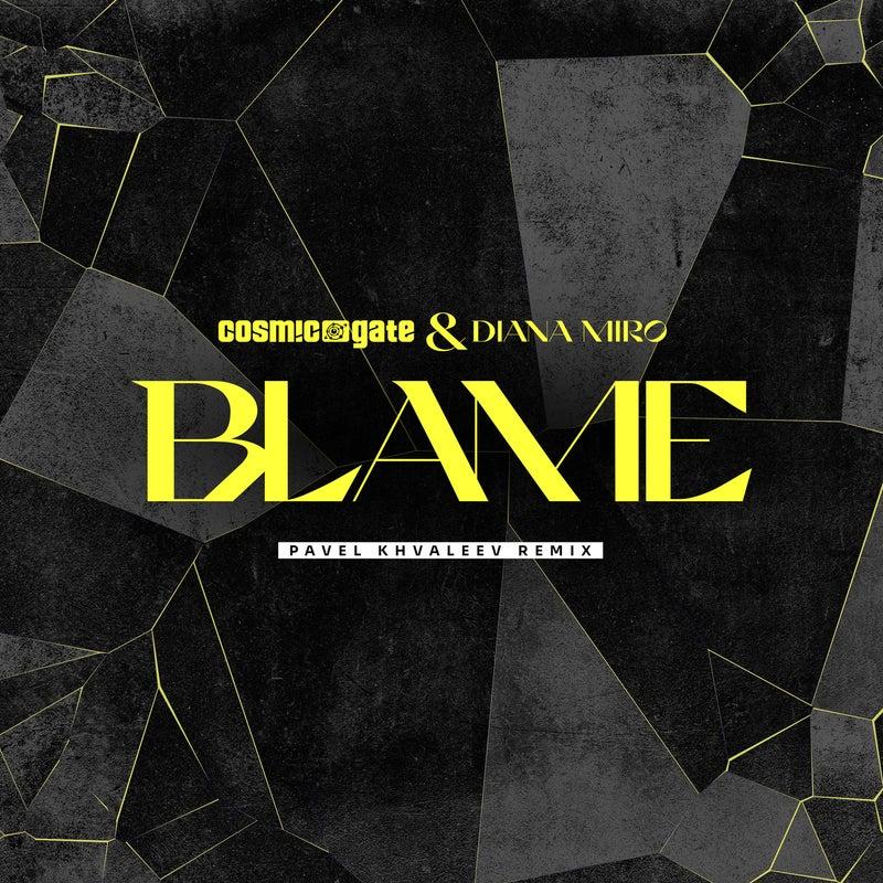 Blame - Pavel Khvaleev Remix