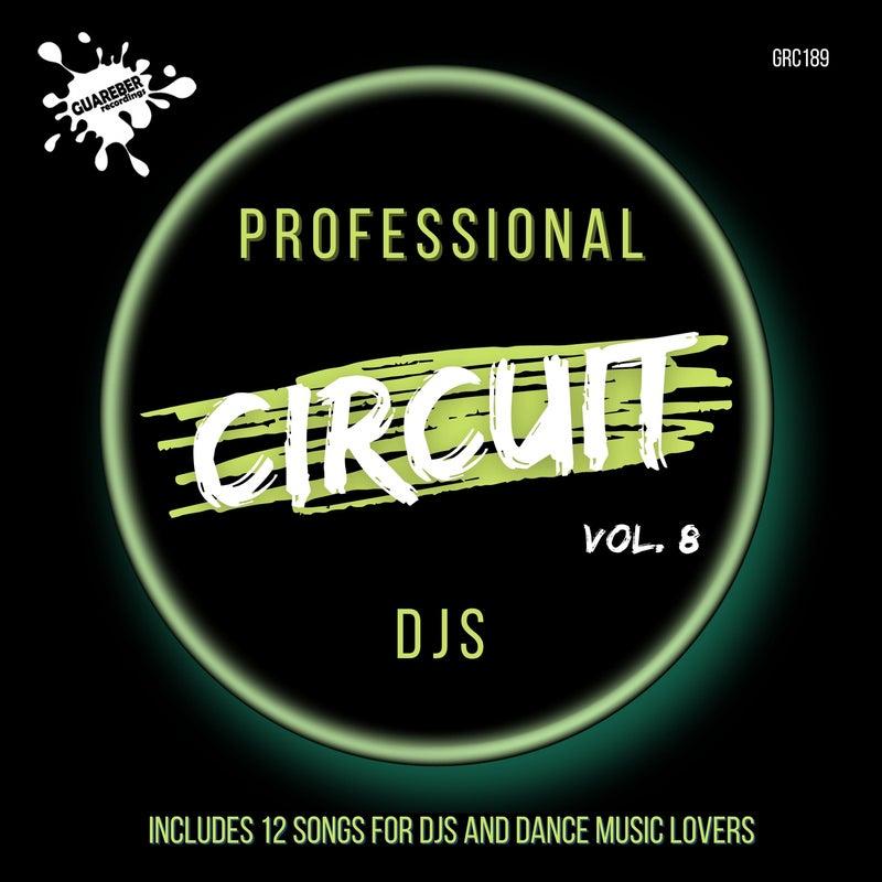 Professional Circuit Djs Compilation Vol. 8