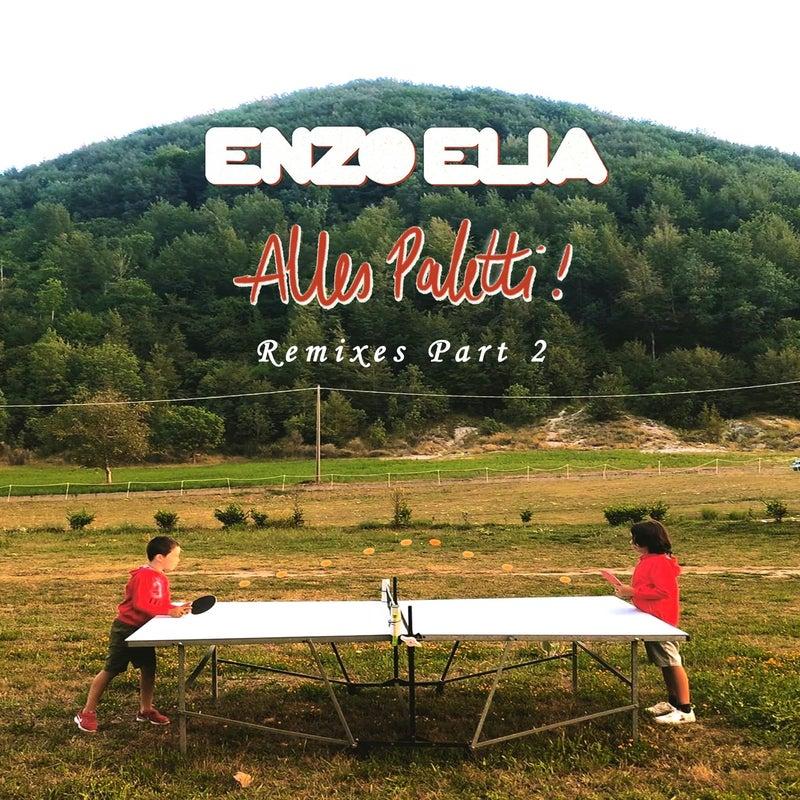 Alles Paletti Remixes, Pt. 2